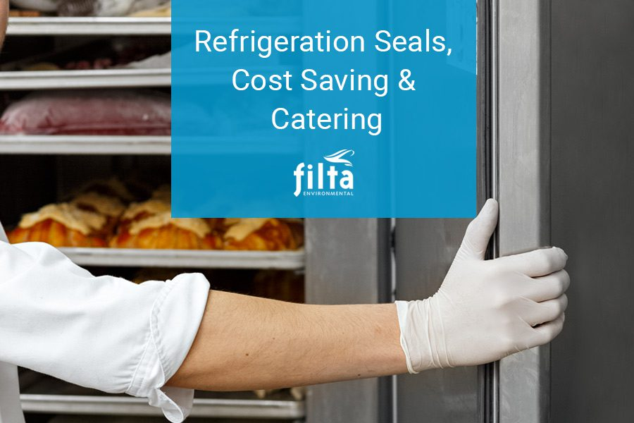 Refrigerations Seals - Savings - Filta Commercial Kitchens UK