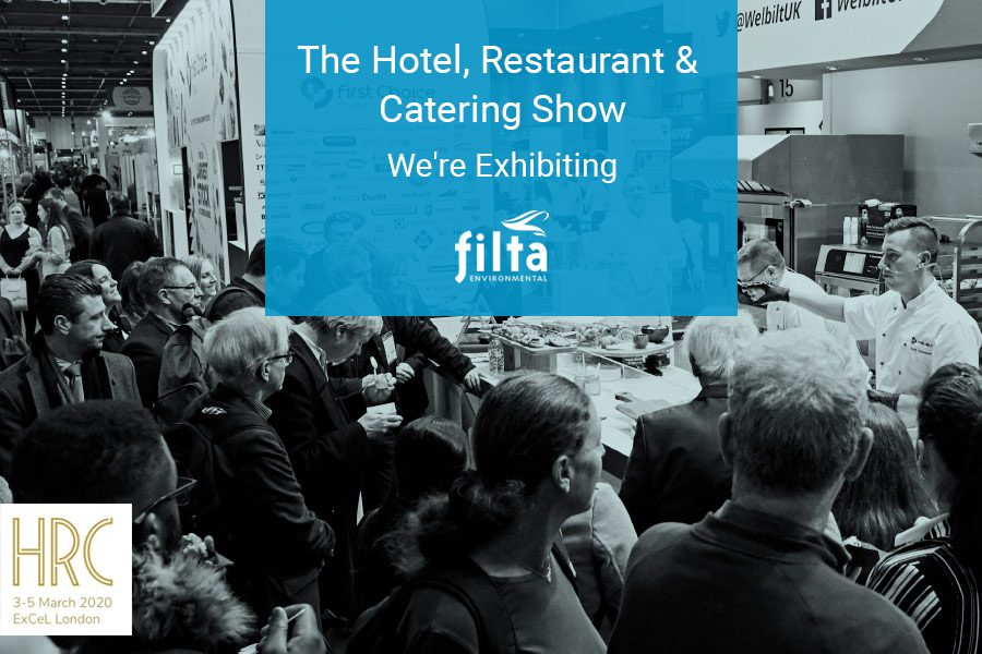 The Hotel Restaurant and Catering Show 2020 UK - Filta Commercial Kitchens