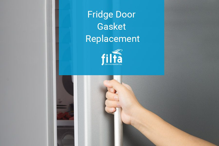 Fridge Door Gasket Replacement - Professional Kitchens - Filta UK