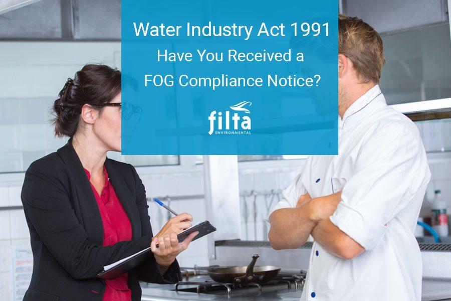 Water Industry Act 1991 - FOG Compliance Notice - Filta UK