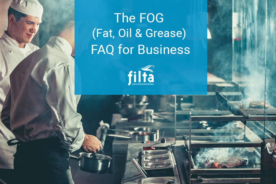 The FOG - FAQ for Business - Filta Commercial Kitchens UK