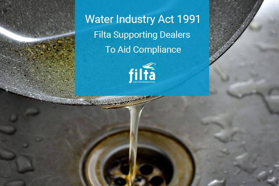Water Industry Act 1991 - Dealers Compliance - Filta
