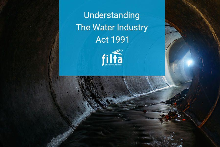 Understanding Water Industry Act 1991 - Commercial Kitchens UK - Filta