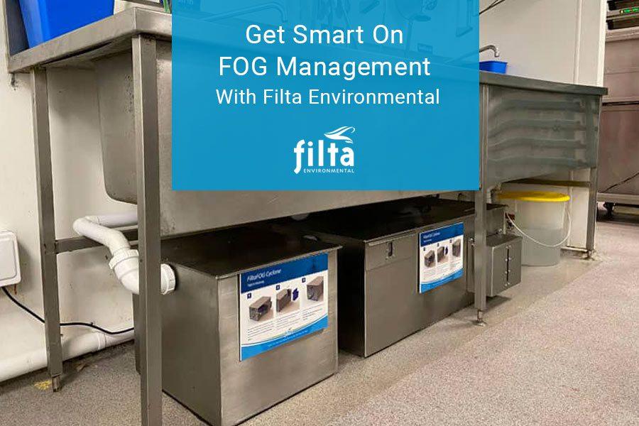 Get Smart on FOG Management Filta Environmental UK