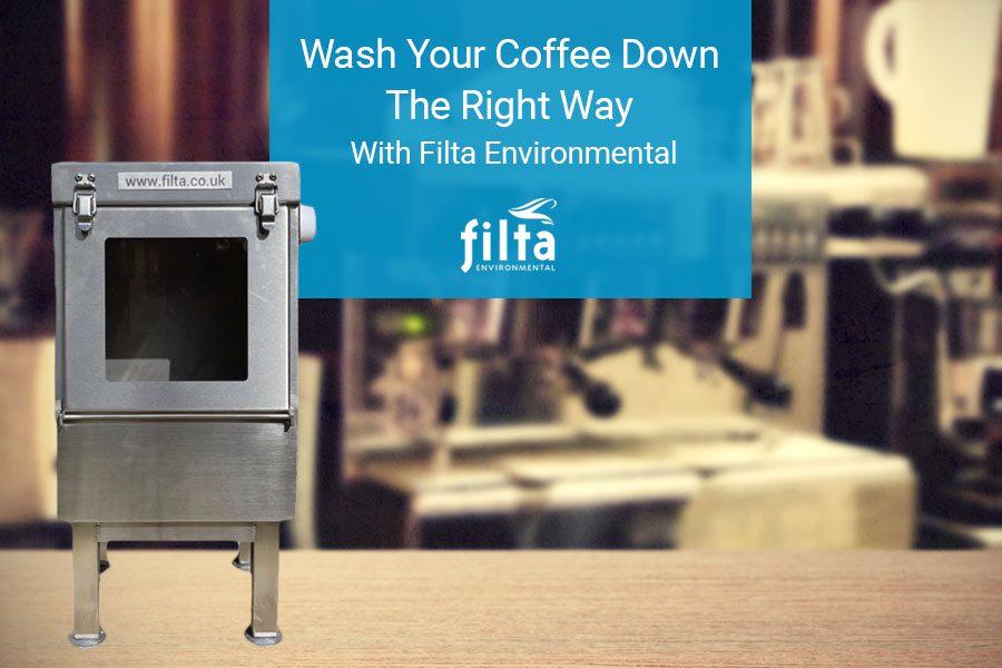 Wash Coffee Down - Filta Environmental UK - Coffee Machine